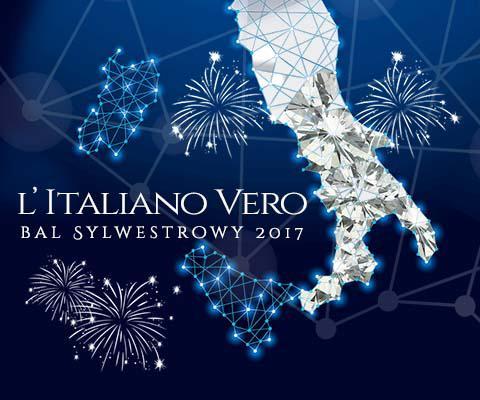 L Italiano Vero Bal Sylwestrowy 2017